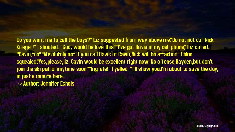 I Want To Show You My Love Quotes By Jennifer Echols