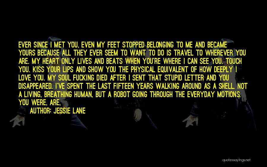 I Want To Show You My Love Quotes By Jessie Lane