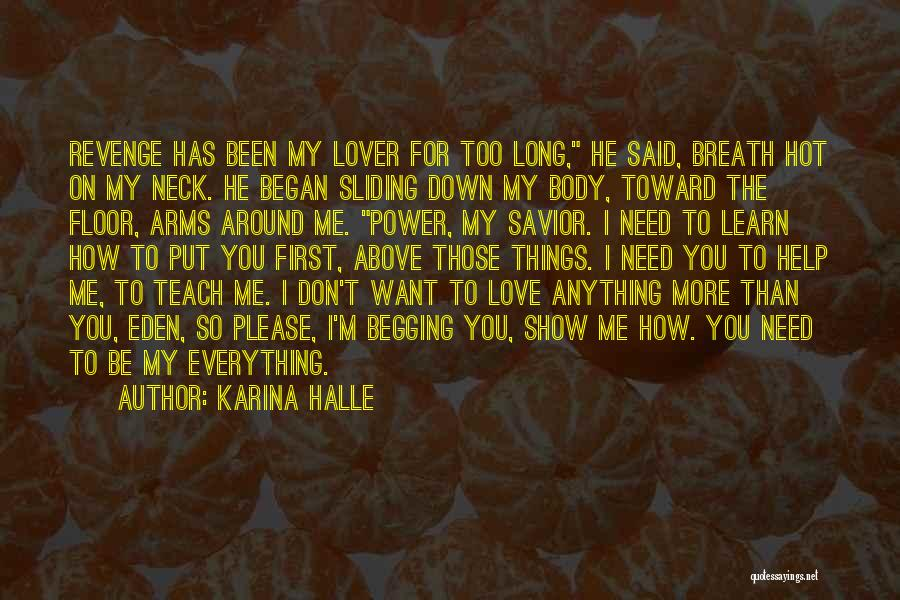 I Want To Show You My Love Quotes By Karina Halle