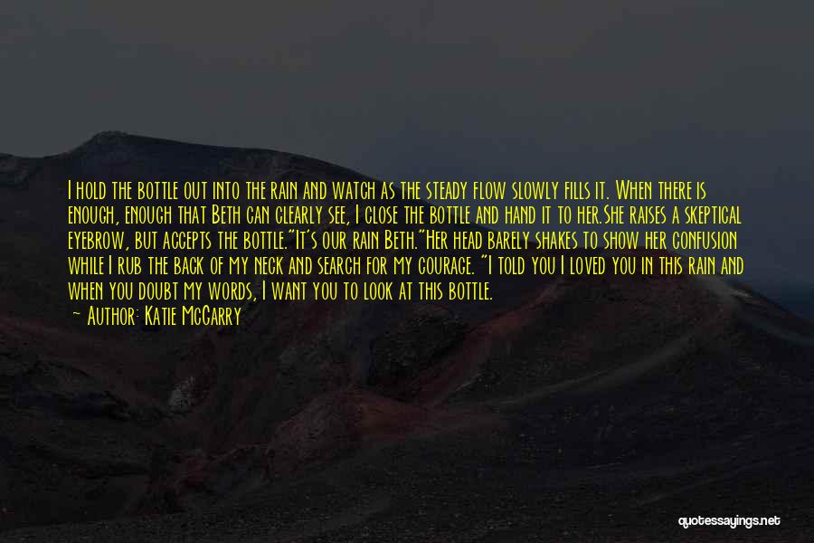 I Want To Show You My Love Quotes By Katie McGarry