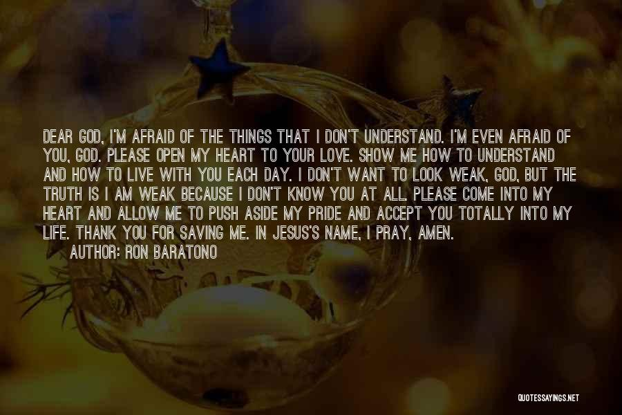 I Want To Show You My Love Quotes By Ron Baratono
