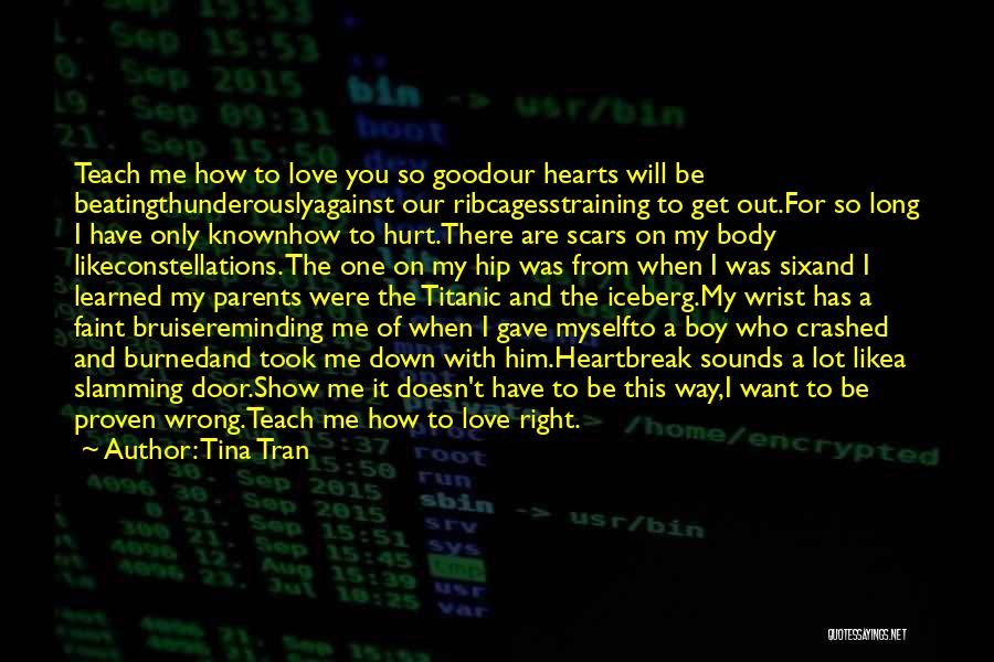 I Want To Show You My Love Quotes By Tina Tran