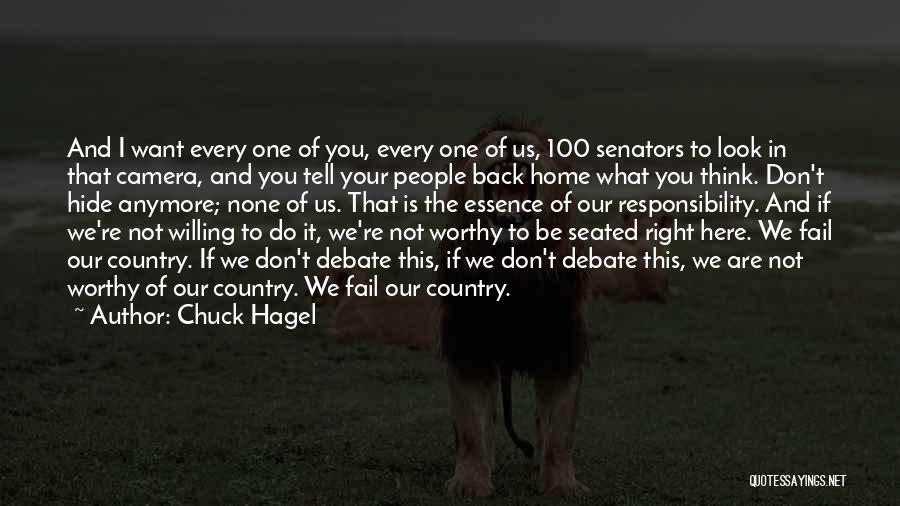 I Want You Back Home Quotes By Chuck Hagel