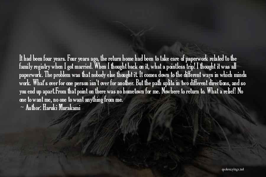 I Want You Back Home Quotes By Haruki Murakami