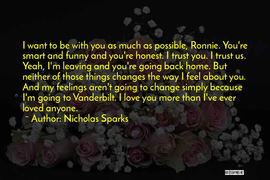 I Want You Back Home Quotes By Nicholas Sparks