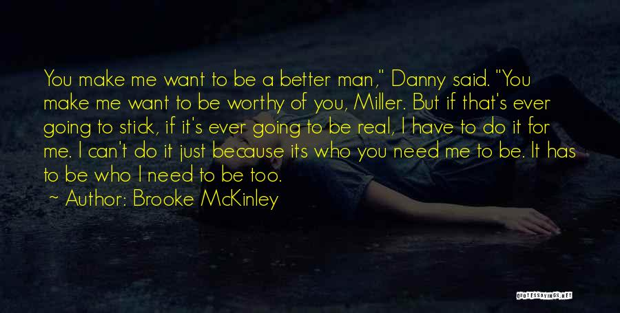 I Want You But Can't Have You Quotes By Brooke McKinley