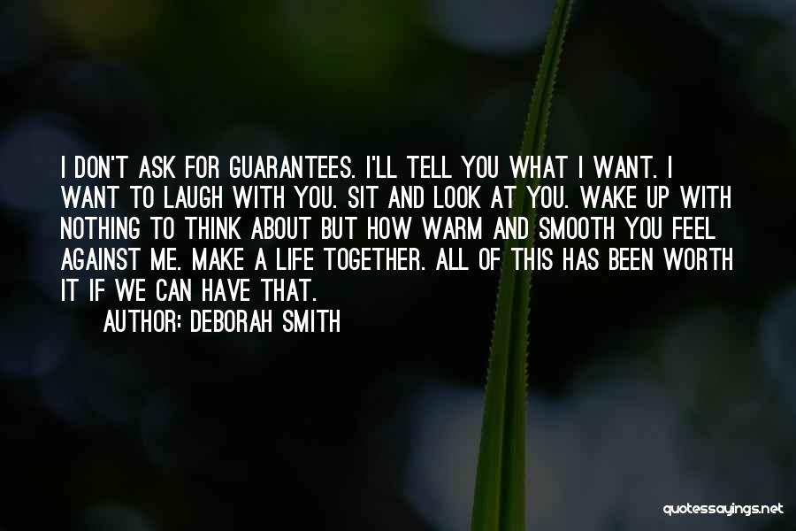I Want You But Can't Have You Quotes By Deborah Smith