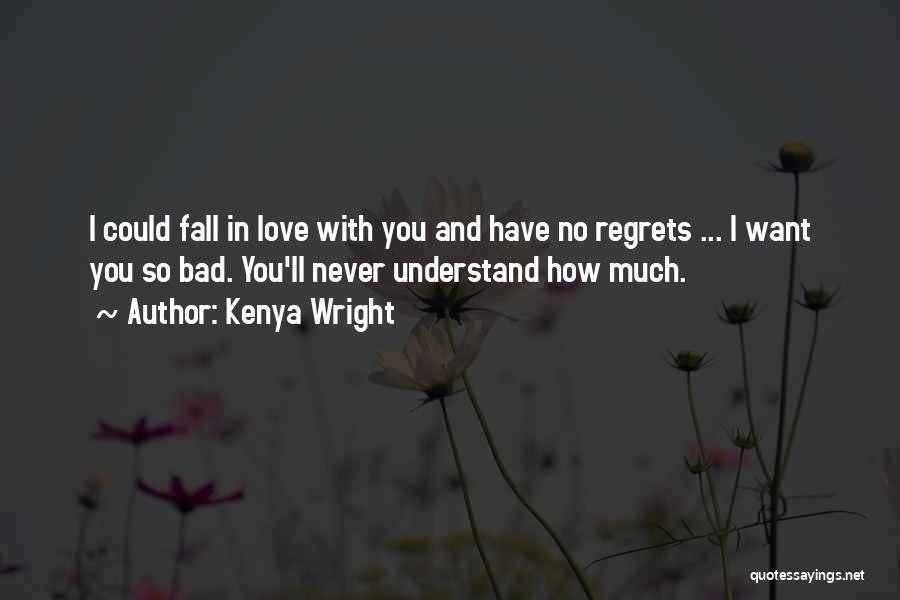 Top 45 I Want You So Bad Love Quotes & Sayings