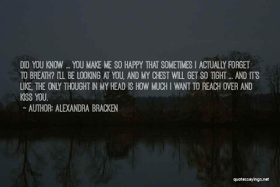 I Want You To Forget Me Quotes By Alexandra Bracken