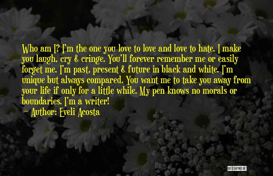 I Want You To Forget Me Quotes By Eveli Acosta