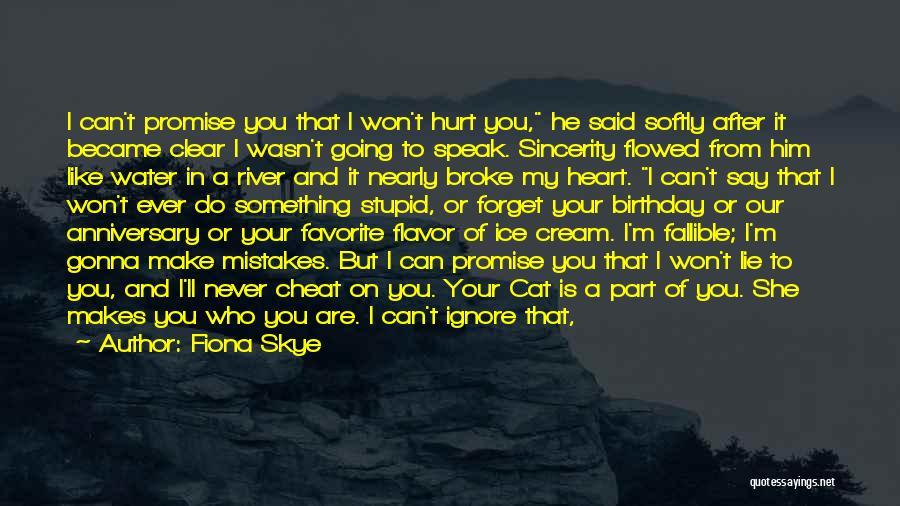 I Want You To Forget Me Quotes By Fiona Skye