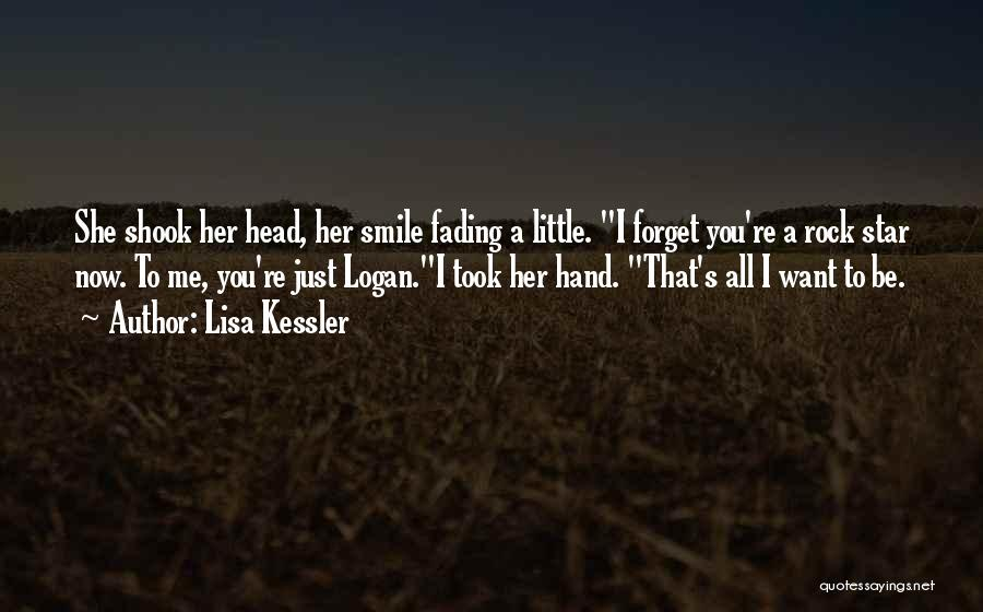 I Want You To Forget Me Quotes By Lisa Kessler