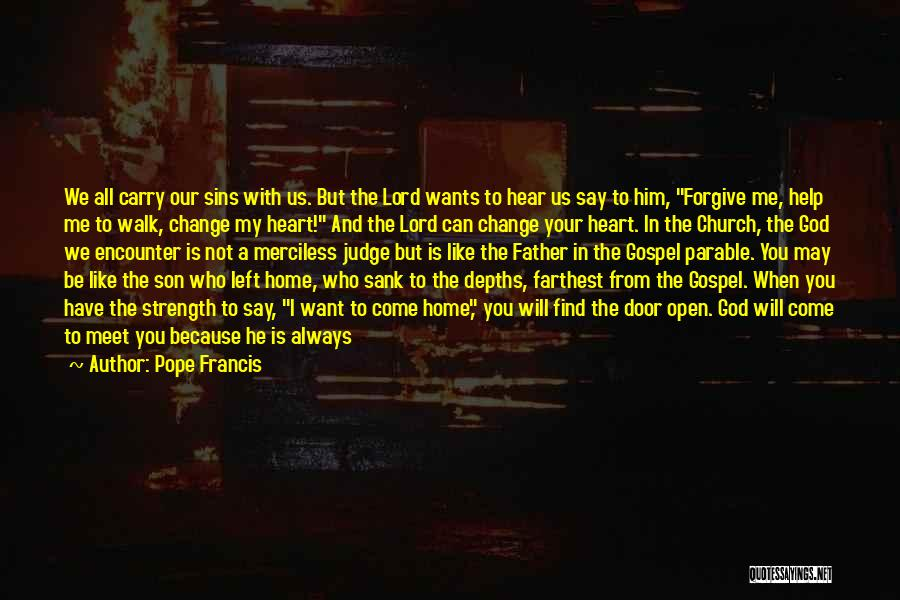 I Want Your Kisses Quotes By Pope Francis