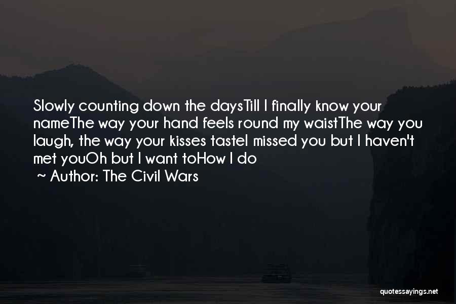I Want Your Kisses Quotes By The Civil Wars