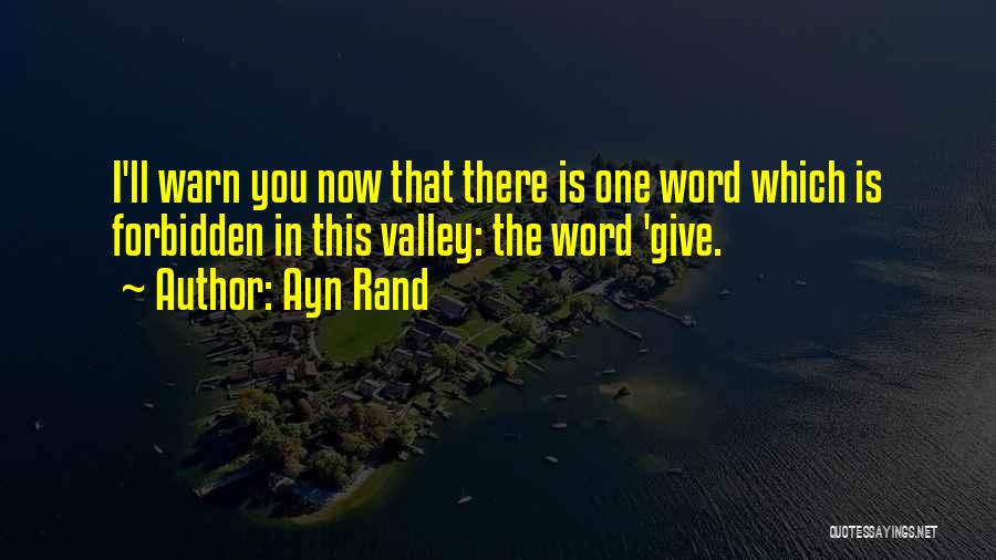 I Warn You Quotes By Ayn Rand