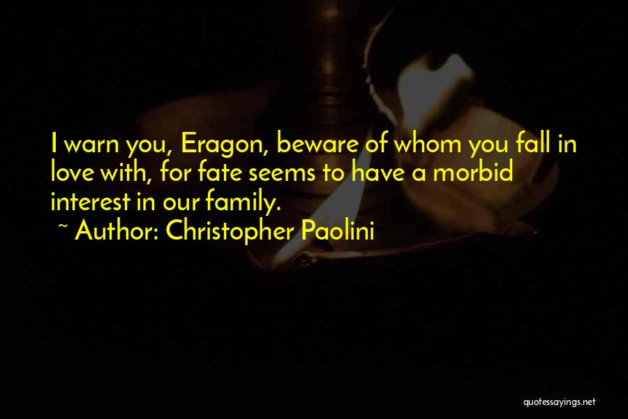 I Warn You Quotes By Christopher Paolini