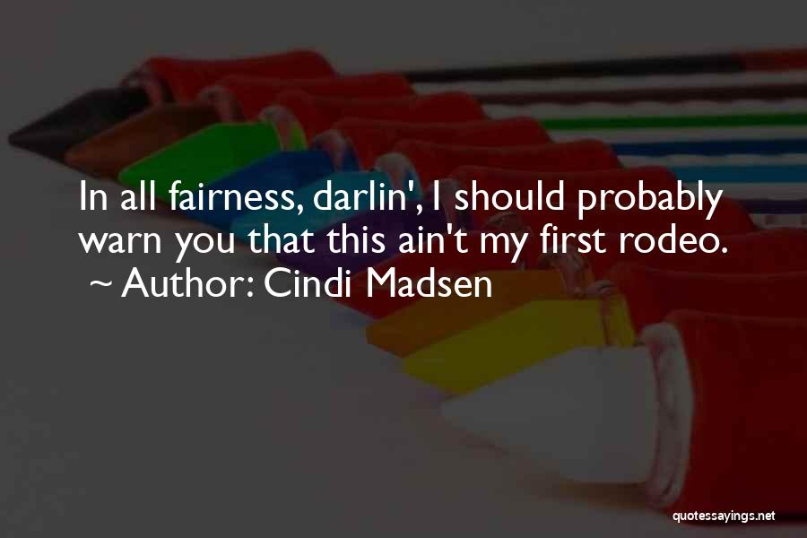 I Warn You Quotes By Cindi Madsen