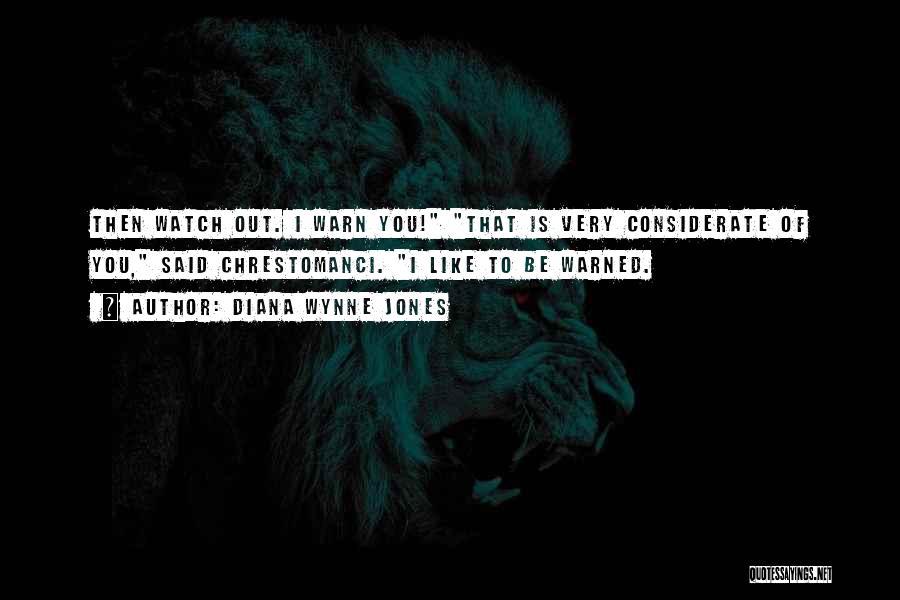 I Warn You Quotes By Diana Wynne Jones