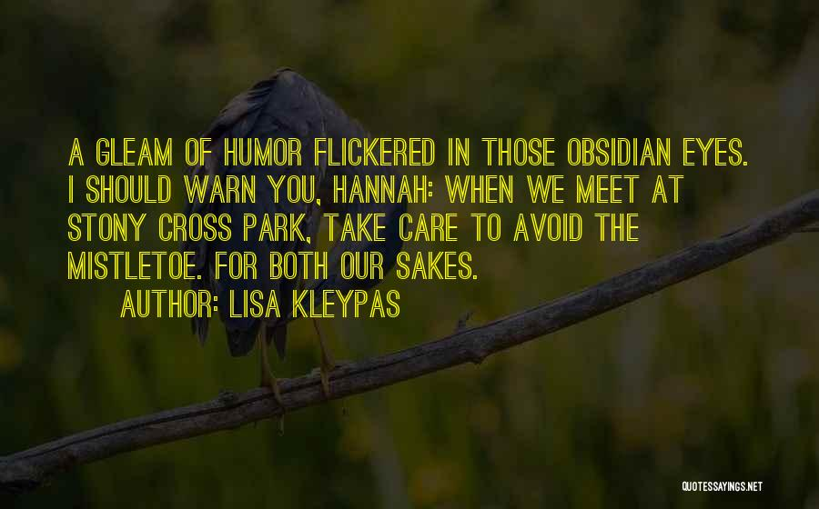 I Warn You Quotes By Lisa Kleypas