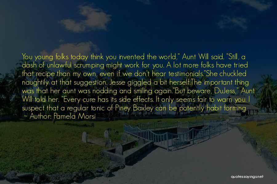 I Warn You Quotes By Pamela Morsi