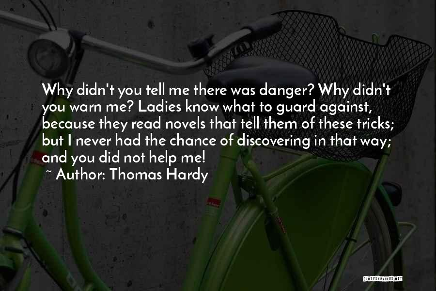 I Warn You Quotes By Thomas Hardy