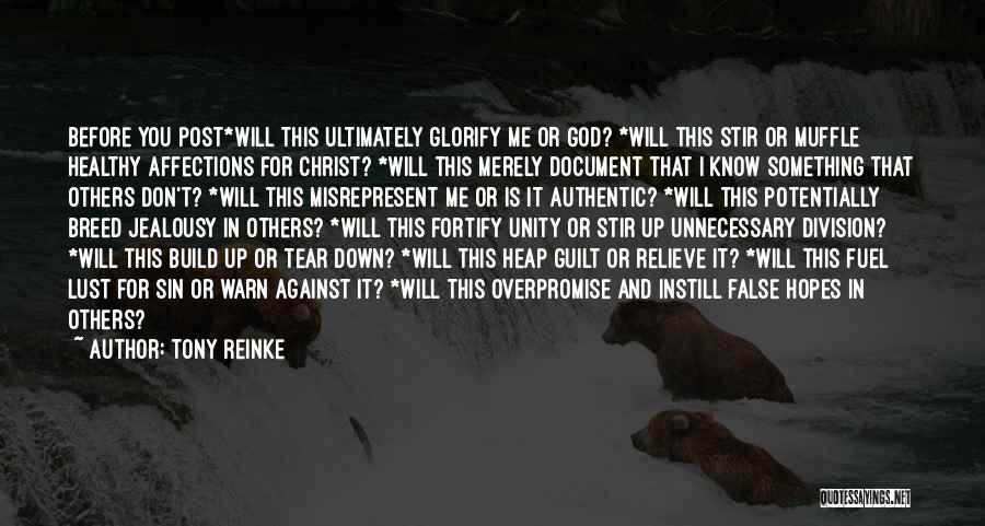 I Warn You Quotes By Tony Reinke
