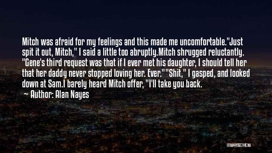 I Was Made For Loving You Quotes By Alan Nayes