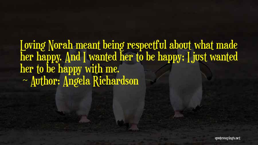 I Was Made For Loving You Quotes By Angela Richardson