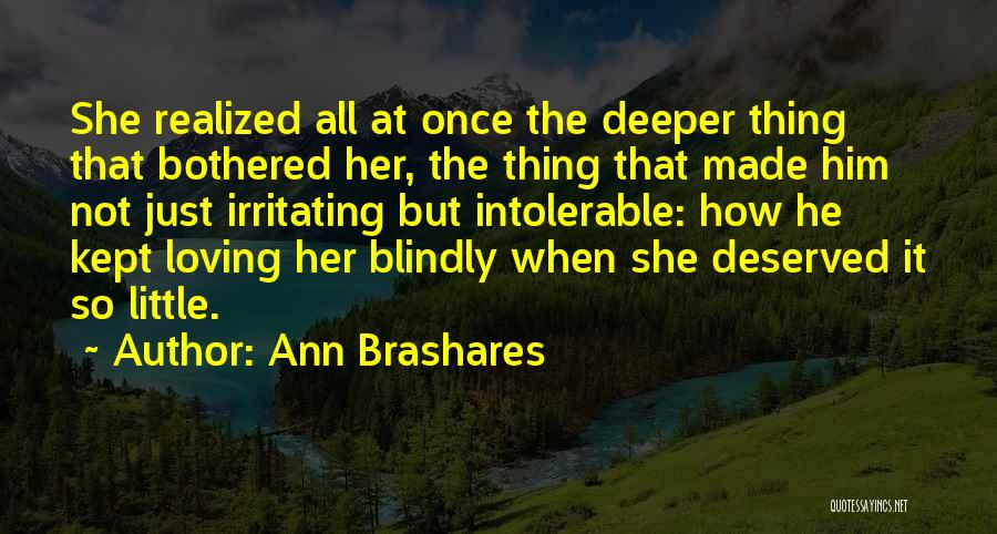 I Was Made For Loving You Quotes By Ann Brashares