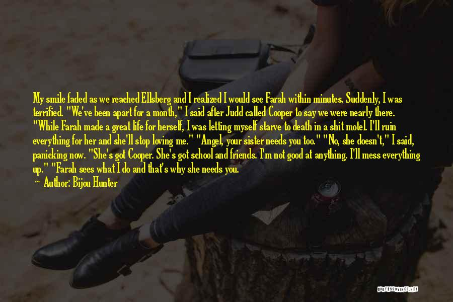 I Was Made For Loving You Quotes By Bijou Hunter