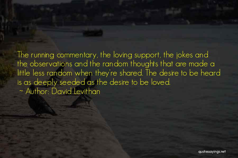 I Was Made For Loving You Quotes By David Levithan