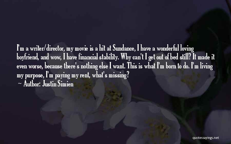 I Was Made For Loving You Quotes By Justin Simien