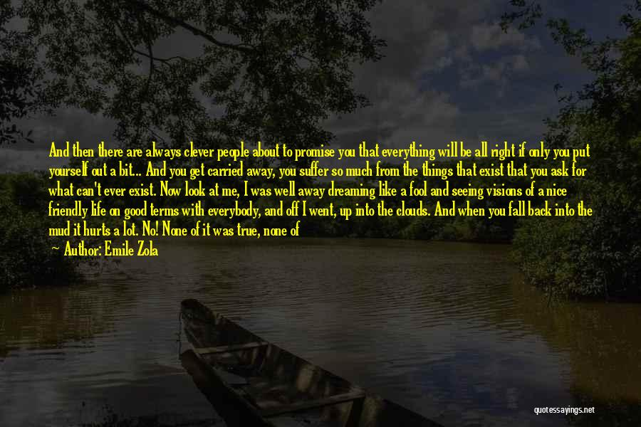 I Will Always Be There For You Quotes By Emile Zola