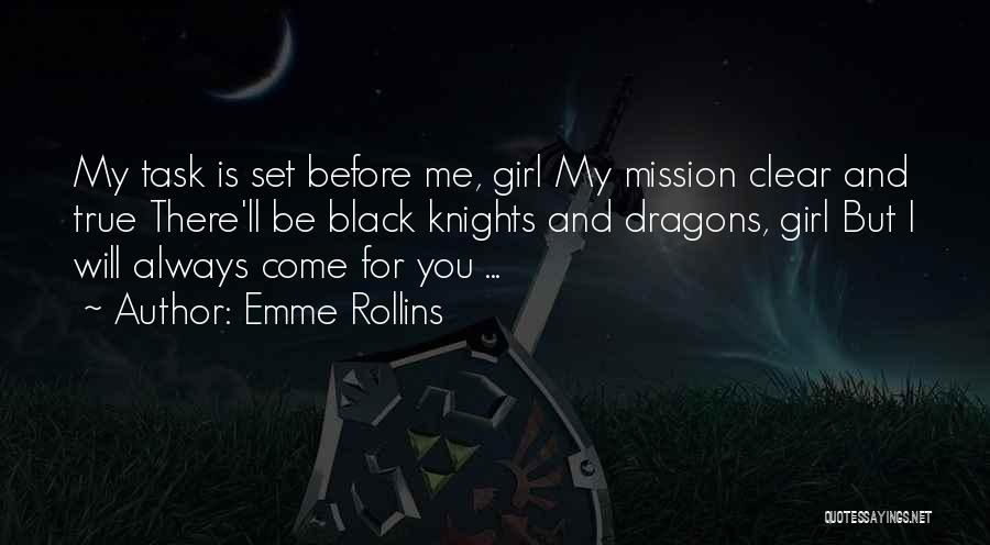 I Will Always Be There For You Quotes By Emme Rollins