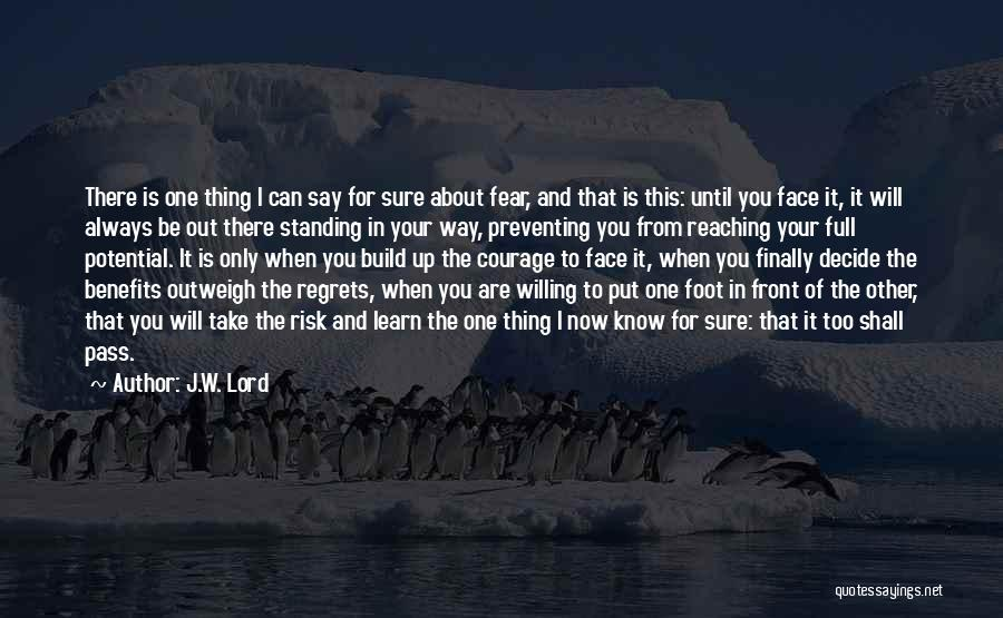 I Will Always Be There For You Quotes By J.W. Lord