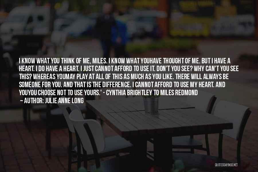 I Will Always Be There For You Quotes By Julie Anne Long