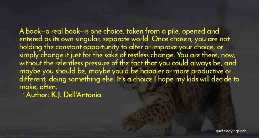 I Will Always Be There For You Quotes By K.J. Dell'Antonia