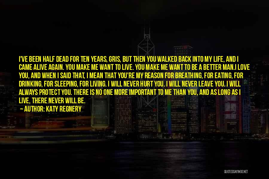I Will Always Be There For You Quotes By Katy Regnery