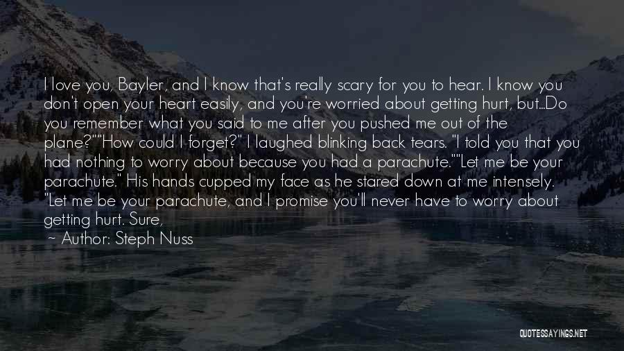 I Will Always Be There For You Quotes By Steph Nuss