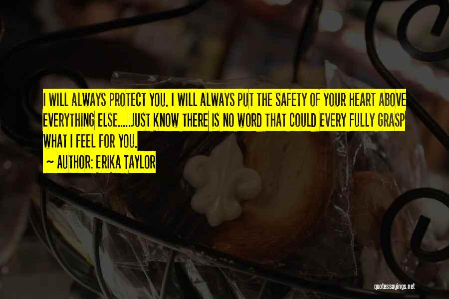 Top 47 I Will Always Protect You Quotes Sayings
