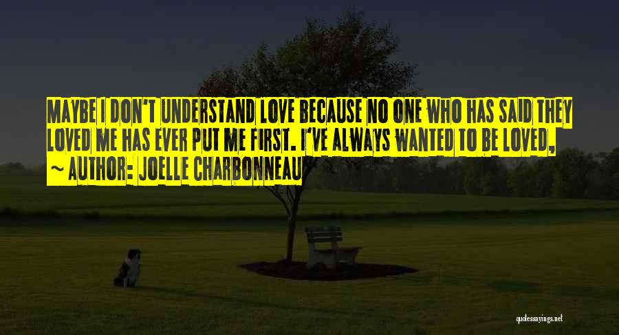 I Will Always Put You First Quotes By Joelle Charbonneau