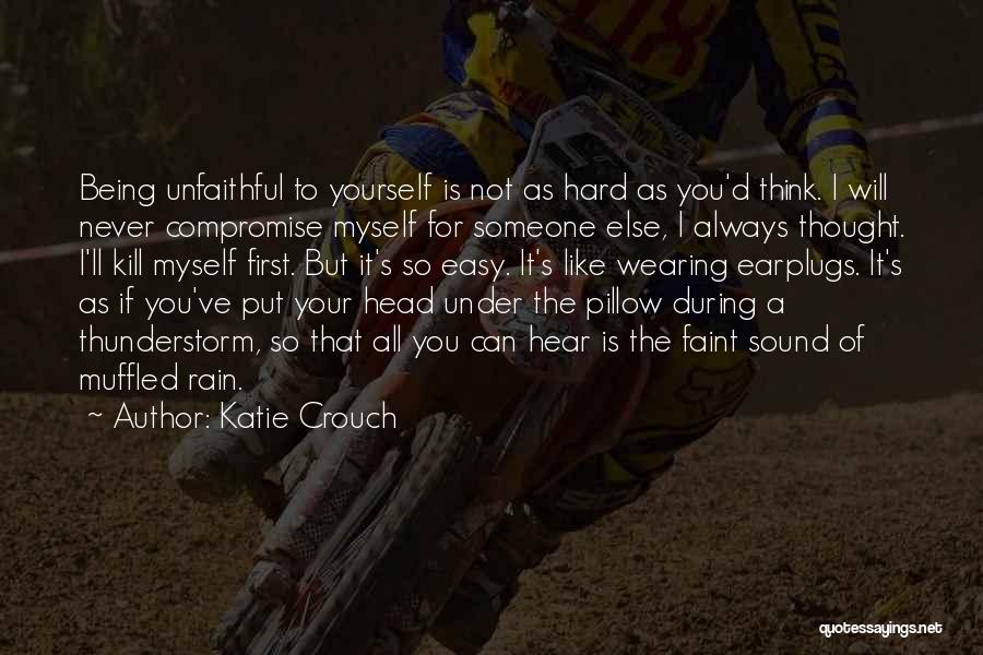 I Will Always Put You First Quotes By Katie Crouch