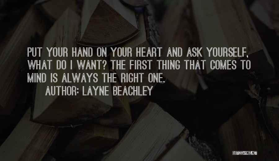 I Will Always Put You First Quotes By Layne Beachley