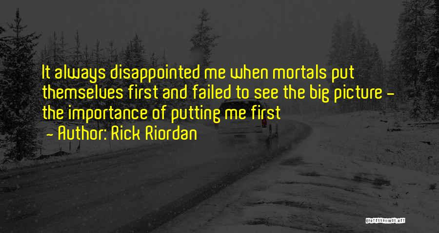 I Will Always Put You First Quotes By Rick Riordan