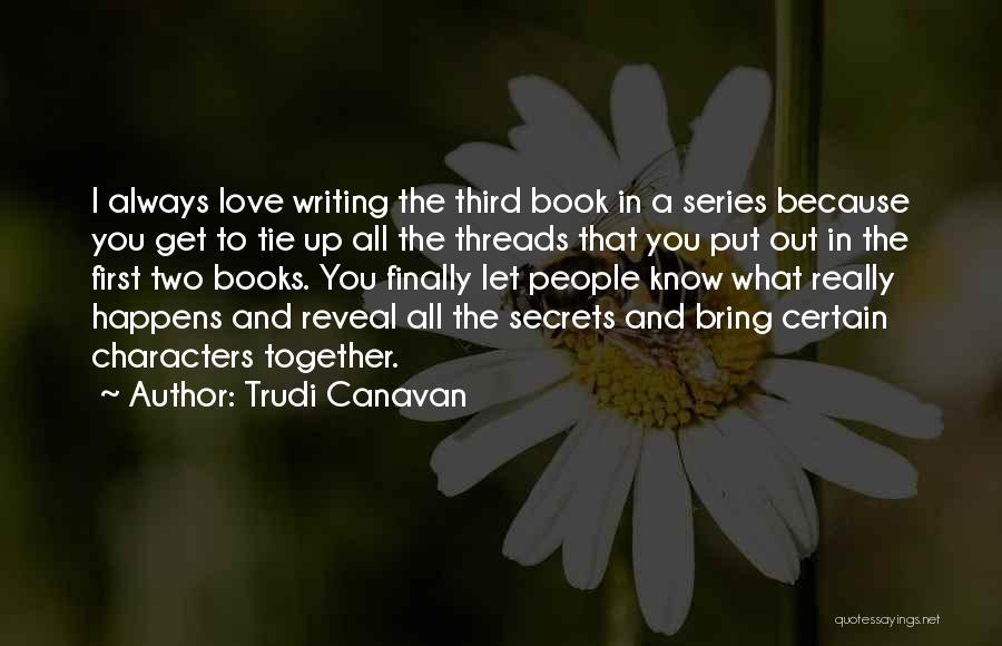I Will Always Put You First Quotes By Trudi Canavan