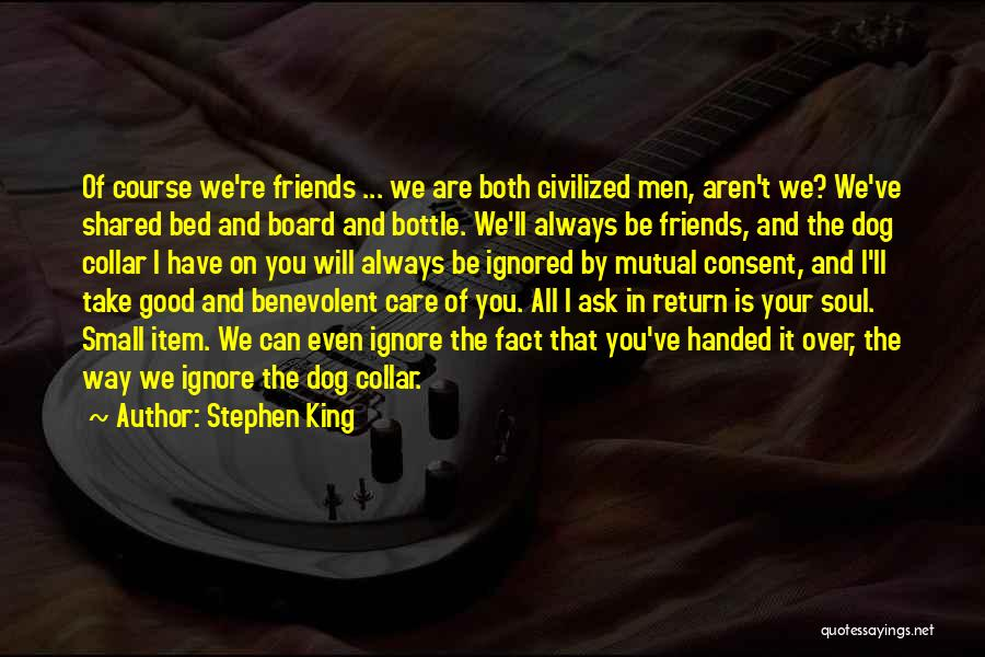I Will Always Take Care Of You Quotes By Stephen King
