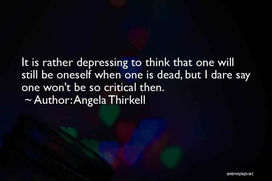 I Will Be Still Quotes By Angela Thirkell