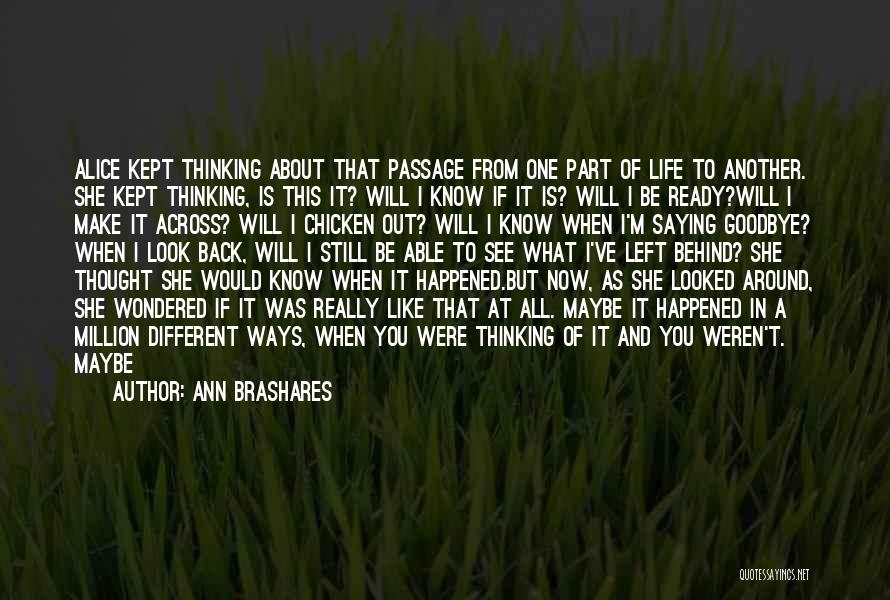I Will Be Still Quotes By Ann Brashares