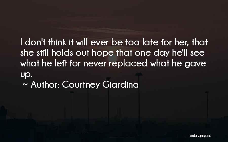 I Will Be Still Quotes By Courtney Giardina