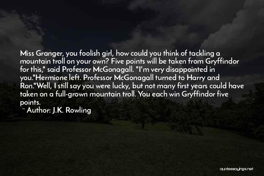 I Will Be Still Quotes By J.K. Rowling